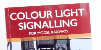 Colour Light Signalling for Model Railways book