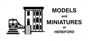 Models and Miniatures Hereford